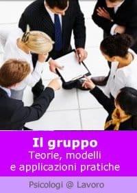 Il gruppo: teorie, modelli e applicazioni pratiche